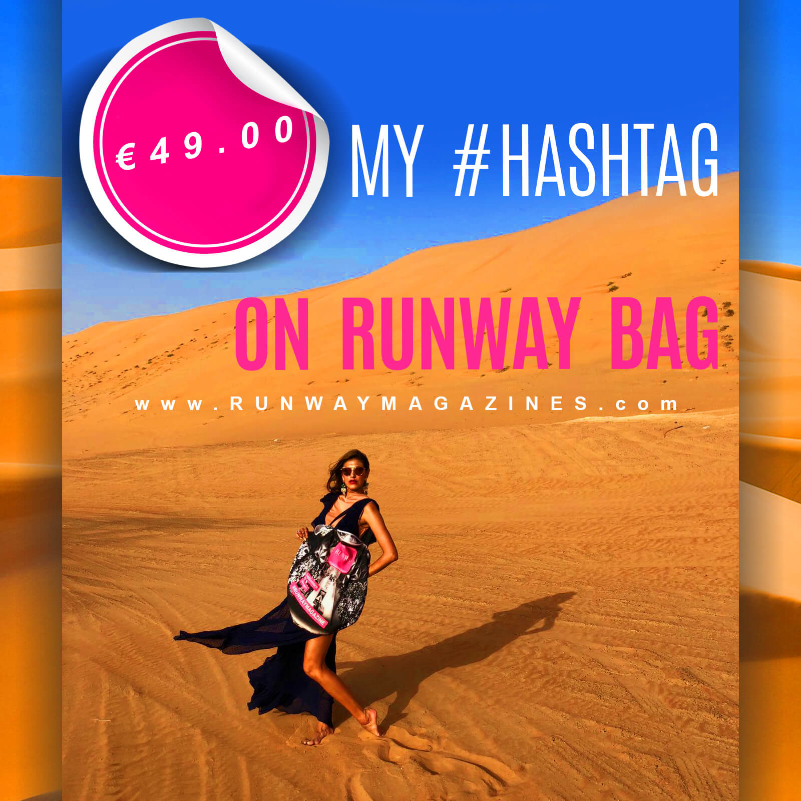 MY #HASHTAG ON RUNWAY BAG