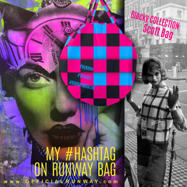 My Hashtag on Runway Bag - Blocky Collection - Scott Bag